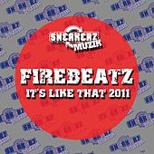It's Like That 2011 von Firebeatz