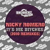 Nicky It's Me Bitches 2010 remixes by Nicky Romero