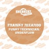 Funky Technician / Underflow de Franky Rizardo