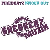 Knock Out von Firebeatz