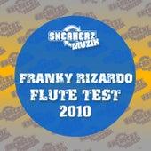 Flute Test 2010 de Franky Rizardo
