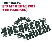 It's Like That 2011 (The Remixes) de Firebeatz