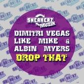 Drop That by Dimitri Vegas & Like Mike