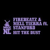 Hit The Dust von Firebeatz