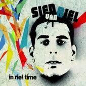 In Riel Time (Mixed by Sied van Riel) by Sied van Riel