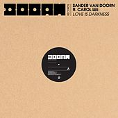 Love Is Darkness (Original Mix) von Sander Van Doorn