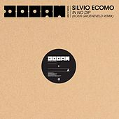 In No Dip (Koen Groeneveld Remix) by Silvio Ecomo