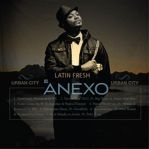 Urban City (El Anexo) by Latin Fresh