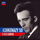 Ashkenazy 50: Ashkenazy Plays Chopin de Vladimir Ashkenazy