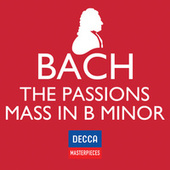 Decca Masterpieces: J.S Bach - Passions; Mass In B Minor de Various Artists
