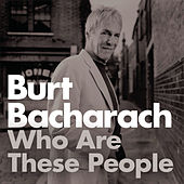 Who Are These People? de Burt Bacharach