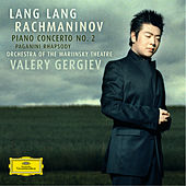 Rachmaninov: Piano Concerto No.2; Rhapsody on a Theme of Paganini; Prelude op.23 von Lang Lang