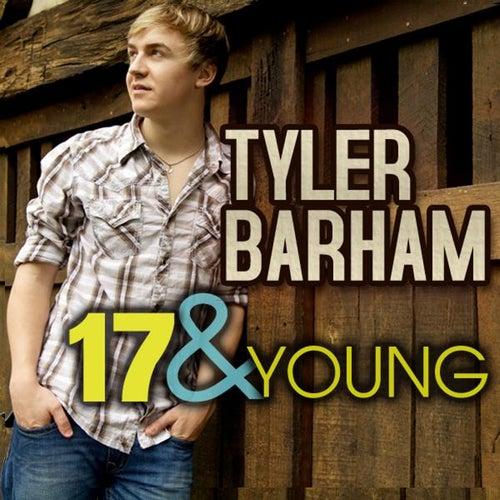 17 & Young (Radio Edit) by Tyler Barham