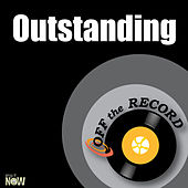 Outstanding - Single by Off the Record