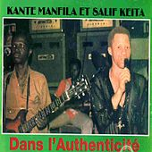 Dans l'authenticité (Mandingue) by Salif Keita