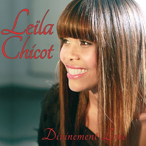 Divinement Love by Leila Chicot
