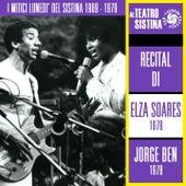 I mitici lunedì del Sistina 1969 - 1979: recital di Elza Soares e Jorge Ben de Various Artists
