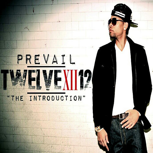 Twelve XII 12 'The Introduction' by Prevail