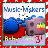 Baby Jam 3! von Music Makers