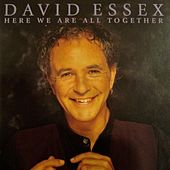 Here We Are All Together de David Essex
