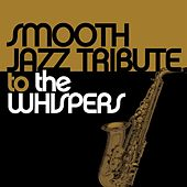 Smooth Jazz Tribute to The Whispers de Smooth Jazz Allstars