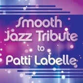 Smooth Jazz Tribute to Patti LaBelle de Smooth Jazz Allstars
