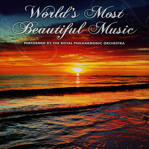 World Most Beautiful Music by Royal Philharmonic Orchestra