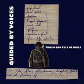 Trash Can Full of Nails by Guided By Voices