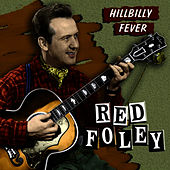 Hillbilly Fever by Red Foley