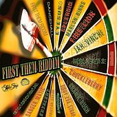 First Them Riddim by Various Artists