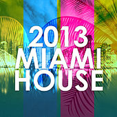 2013 Miami House by Various Artists