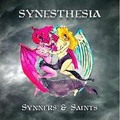 Synners and Saints by Synesthesia