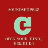 Open Your Mind / Bermuda de Soundshaperz