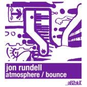 Atmosphere / Bounce by Jon Rundell