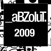The Best of Abzolut 2009 by Various Artists