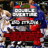 Double Overtime Riddim - 2nd String de Various Artists