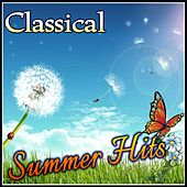 Classical Summer Hits by Various Artists