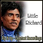 Rip It Up - Greatest Recordings by Little Richard