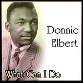 What Can I Do by Donnie Elbert