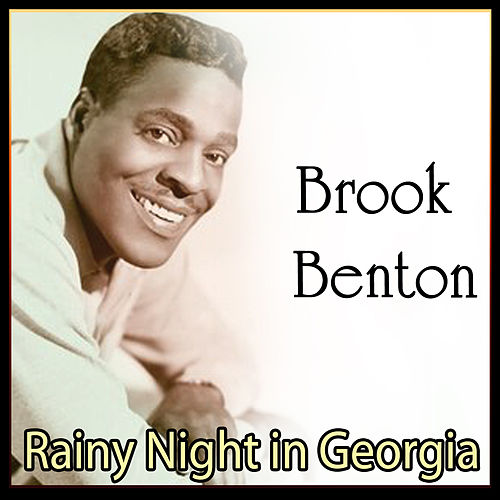Brook Benton - Rainy Night in Georgia by Brook Benton