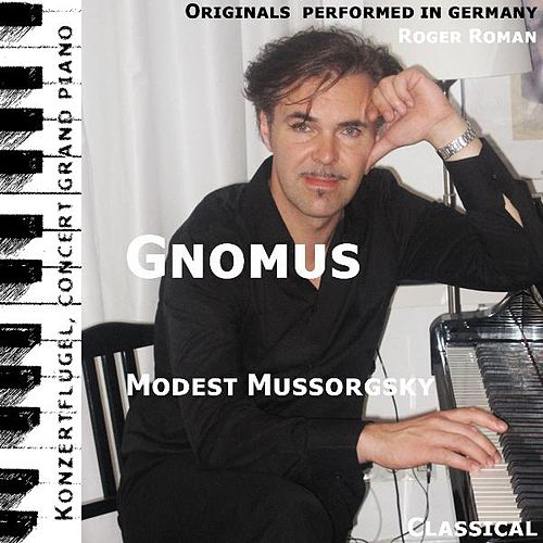 Gnomus (feat. Roger Roman) by Modest Mussorgsky