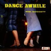 Dance Awhile With Doggett von Bill Doggett