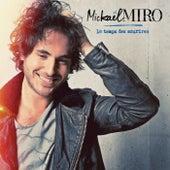 Le Temps Des Sourires de Mickael Miro