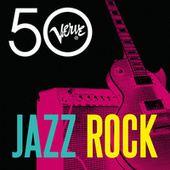 Jazz Rock - Verve 50 de Various Artists