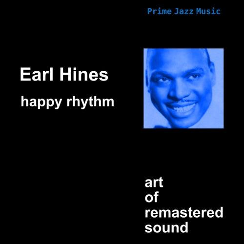 Happy Rhythm by Earl Fatha Hines