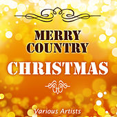 Merry Country Christmas by Various Artists