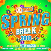 Xtreme Spring Break 2013 de Various Artists