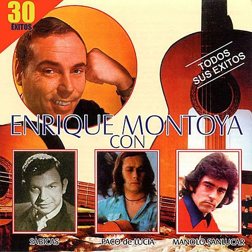 Enrique Montoya 30 Exitos by Enrique Montoya