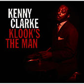 Klook's The Man by Kenny Clarke