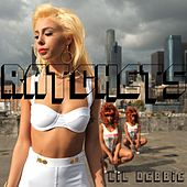 Ratchets by Lil' Debbie